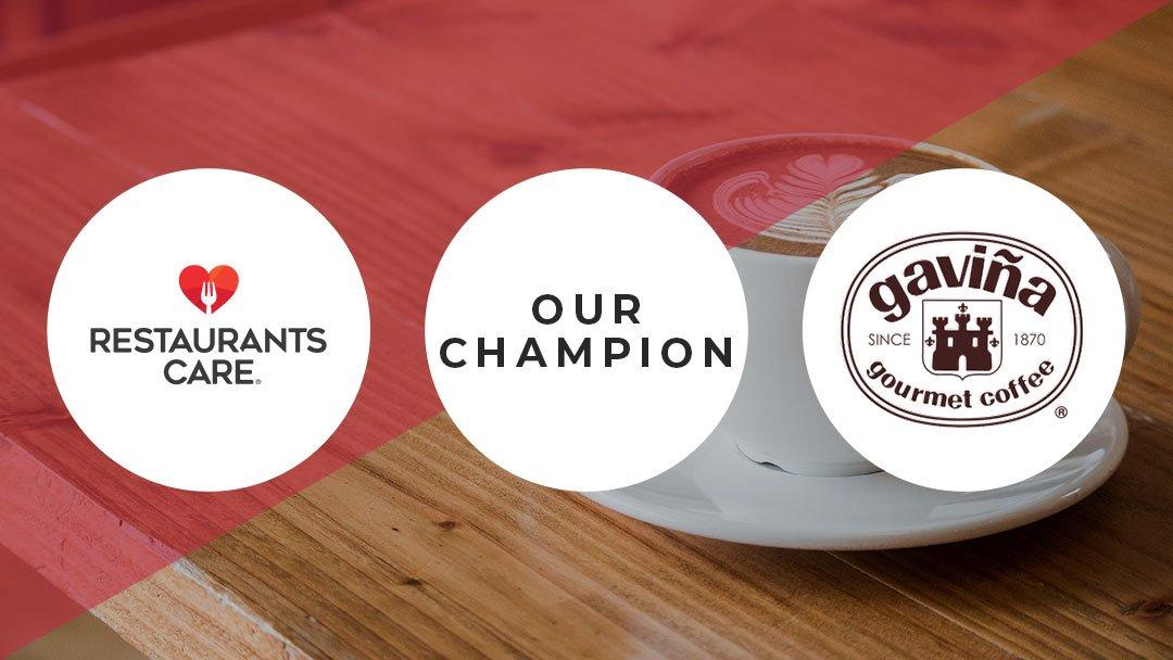 Gaviña a Restaurants Care Champion